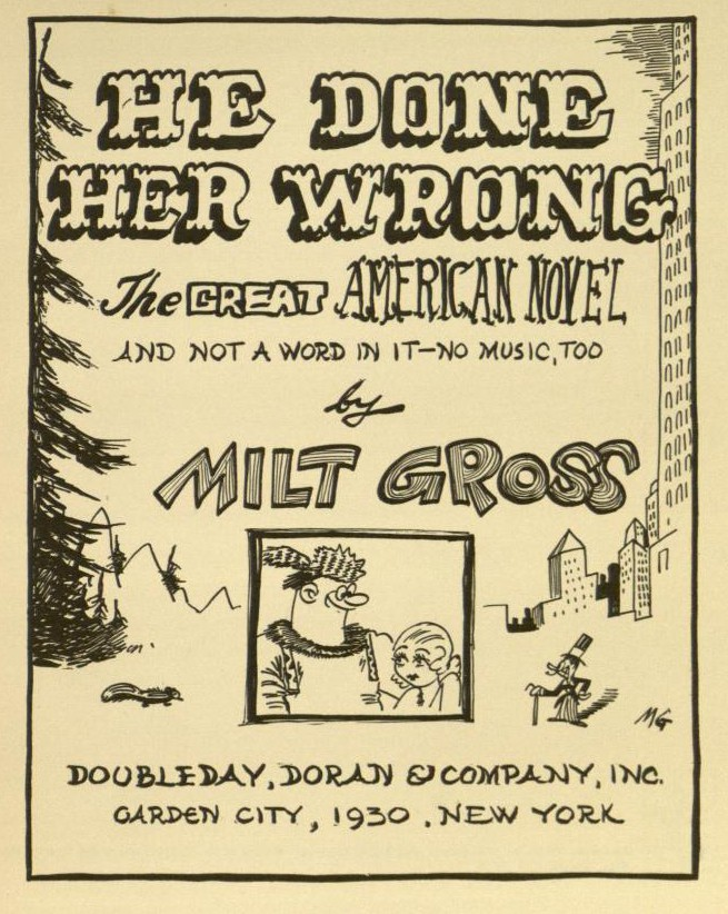 Milt_Gross_(1930)_He_Done_Her_Wrong_(title_page)